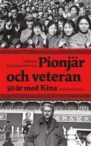 pionjar-och-veteran-femtio-ar-med-kina