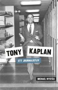 tony-kaplan-ett-journalistliv