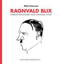 ragnvald-blix-karikatyrtecknaren-som-utmanade-hitler